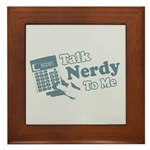 Talk Nerdy To Me Framed Tile