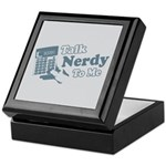 Talk Nerdy To Me Keepsake Box