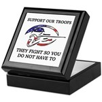 SUPPORT OUR TROOPS THEY FIGHT Keepsake Box