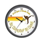 Black Belt in Keepin It Real Wall Clock