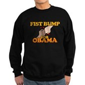 Fist Bump for Obama Sweatshirt (dark)
