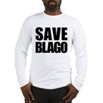 Save Illinois Governor Blagojevich, he's innocent! Long Sleeve T-Shirt