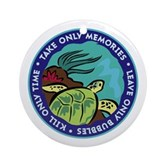 Take Only Memories (turtle) Ornament (Round)