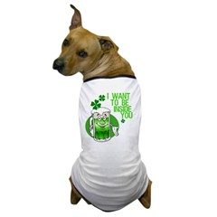 Funny Irish Beer Quote Dog T-Shirt