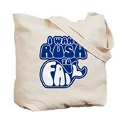 I Want Rush to Fail Tote Bag