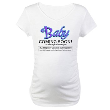 Baby - Coming Soon! Maternity T-Shirt