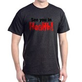 See You In Health! Dark T-Shirt