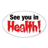 See You In Health! Oval Sticker