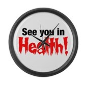 See You In Health! Large Wall Clock