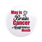 "MayBrainCancerAwareness 3.5"" Button"