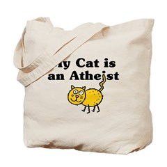 My Cat Is An Atheist Tote Bag