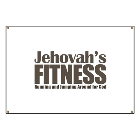 Jehovah's Fitness Banner