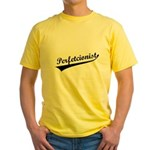Funny Perfetcionist T-Shirts Yellow T-Shirt