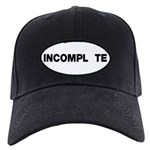 INCOMPL_TE Black Cap