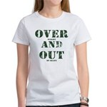 Over & Out Women's T-Shirt