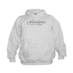 Flatulence Is A Virtue Kids Hoodie