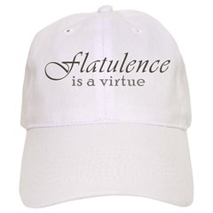 Flatulence Is A Virtue Cap