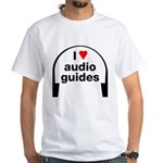 I Love Audio Guides White T-Shirt
