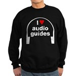 I Love Audio Guides Sweatshirt (dark)