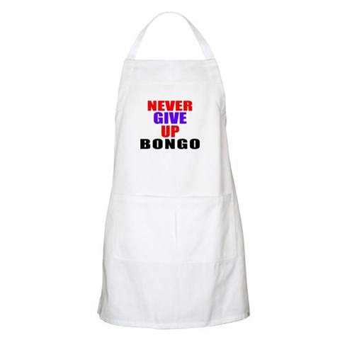 Never Give Up Bongo Light Apron
