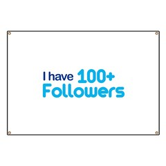 I Have 100+ Followers Banner