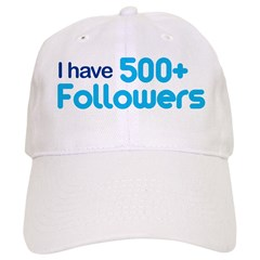I Have 500+ Followers Cap
