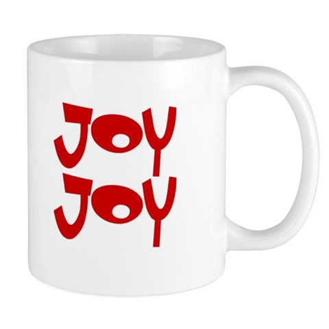 Happy Happy Joy Joy Mug