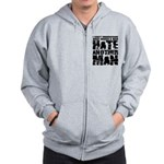 What Makes a Man Hate Another Man? Zip Hoodie