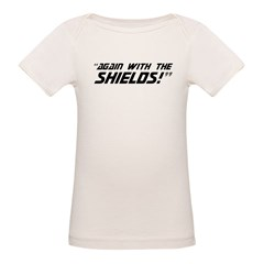 Again With The Shields! Organic Baby T-Shirt