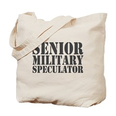 Senior Military Speculator Tote Bag