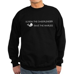 Screw the Cheerleader - Save the Whales Sweatshirt (dark)