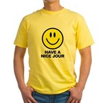 Have a Nice Jour Yellow T-Shirt