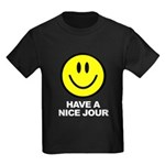 Have a Nice Jour Kids Dark T-Shirt