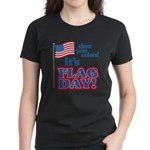 Flag Day Women's Dark T-Shirt