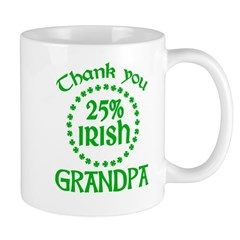 25% Irish - Thank You Grandpa Mug