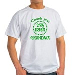 25% Irish - Thank You Grandma Light T-Shirt