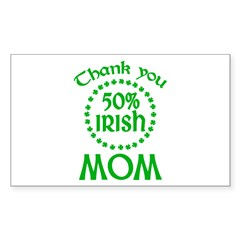 50% Irish - Thank You Mom Sticker (Rectangle)