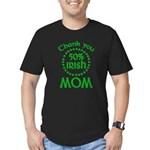 50% Irish - Thank You Mom Men's Fitted T-Shirt (dark)