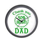 50% Irish - Dad Wall Clock