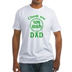 50% Irish - Thank You Dad Fitted T-Shirt