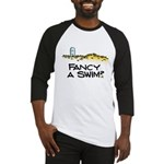 Fancy a Swim? Baseball Jersey