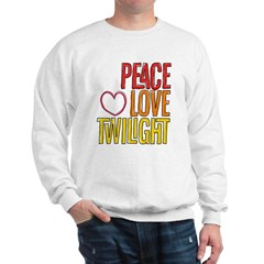 Peace, Love, Twilight Shirts Sweatshirt