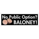 Public Option Baloney Bumper Sticker
