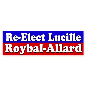 Re-Elect Lucille Roybal-Allard to Congress for California and progressive politics across the nation!  (Bumper Sticker for Roybal-Allard)