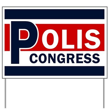 Red White and Blue Jared Polis for Congress lawn sign