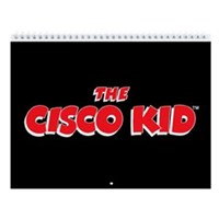 Cisco Kid & Pancho 12-Month Calendar