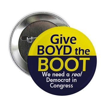 Give Boyd the Boot: Dump Allen Boyd.  Florida needs a Real Democrat in Congress!  (Anti-Boyd Button)