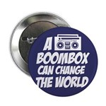"A Boombox Can Change the World 2.25"" Button"