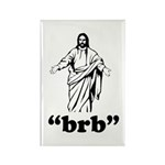 Jesus BRB Rectangle Magnet (10 pack)