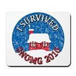 I Survived SNOMG 2010 Mousepad
